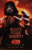 "tar Wars III Darth Vader Who's Your Daddy? 11"" x 17"" Comic Con"
